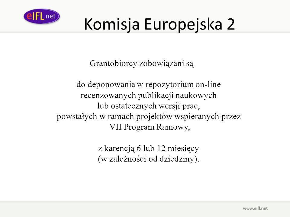 Komisja Europejska 2 Grantobiorcy zobowiązani są