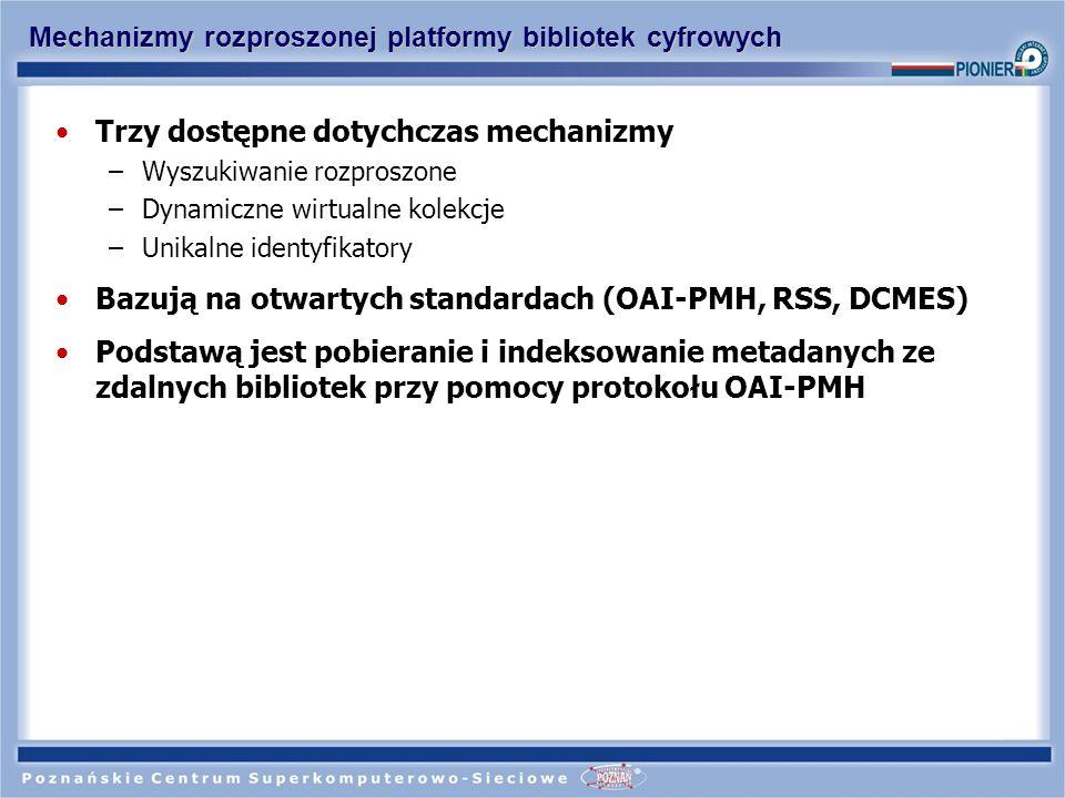Mechanizmy rozproszonej platformy bibliotek cyfrowych