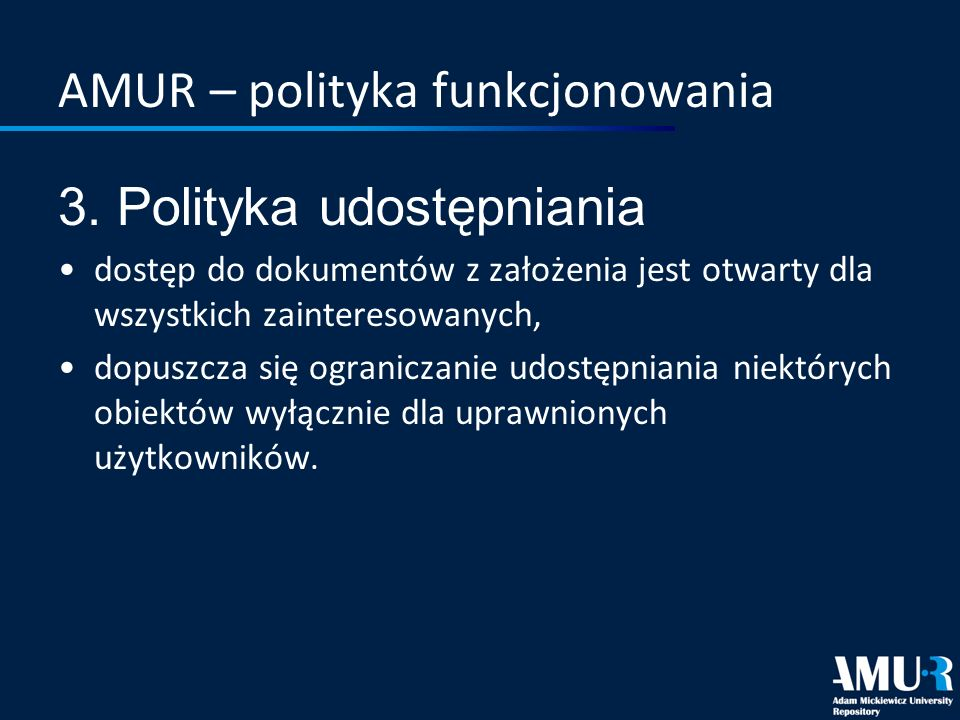 AMUR – polityka funkcjonowania