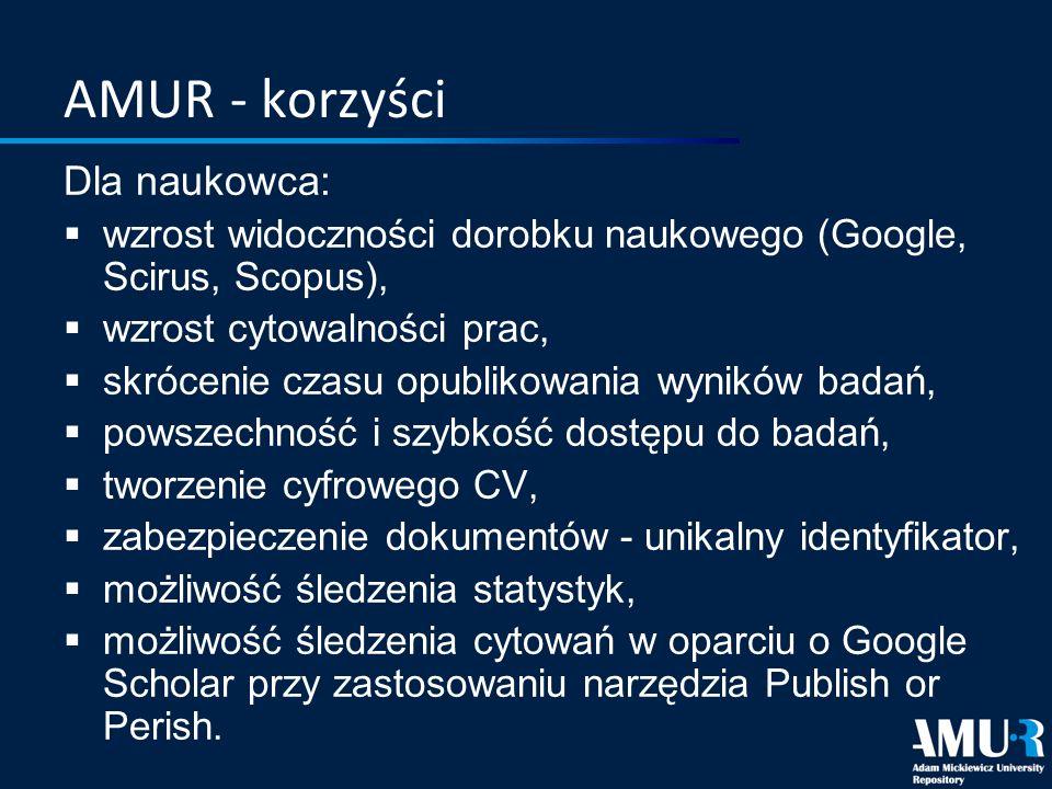 AMUR - korzyści Dla naukowca: