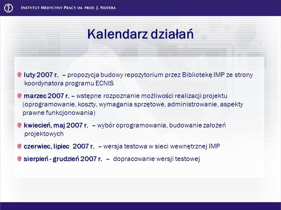 Kalendarz działań luty 2007 r. – propozycja budowy repozytorium przez Bibliotekę IMP ze strony koordynatora programu ECNIS.