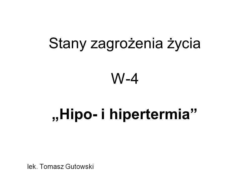 """Stany zagrożenia życia W-4 """"Hipo- i hipertermia"""