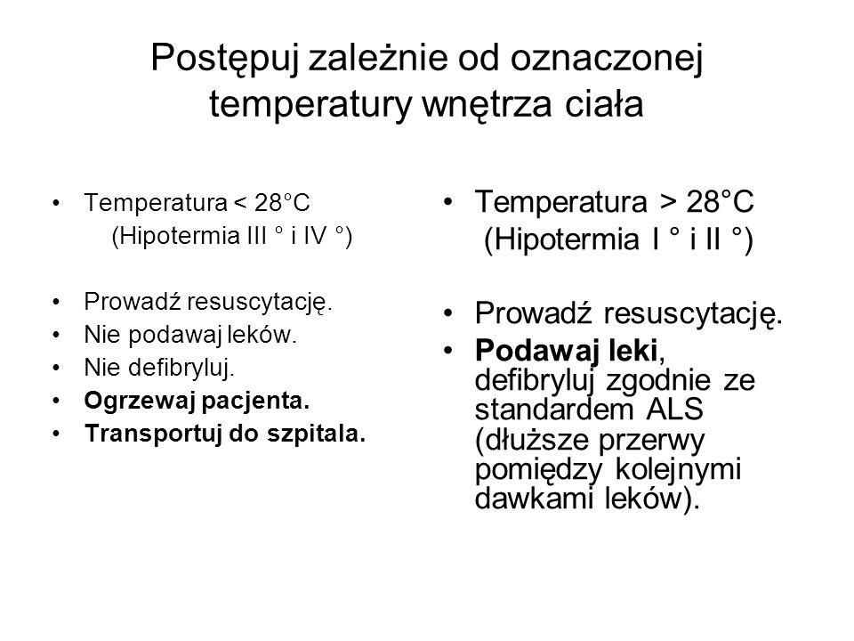 Postępuj zależnie od oznaczonej temperatury wnętrza ciała