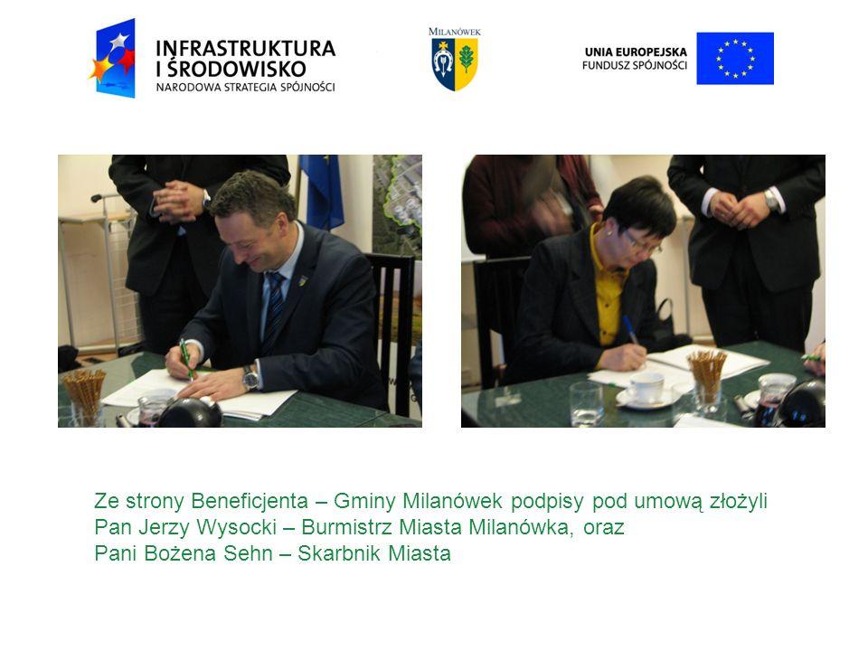 Ze strony Beneficjenta – Gminy Milanówek podpisy pod umową złożyli