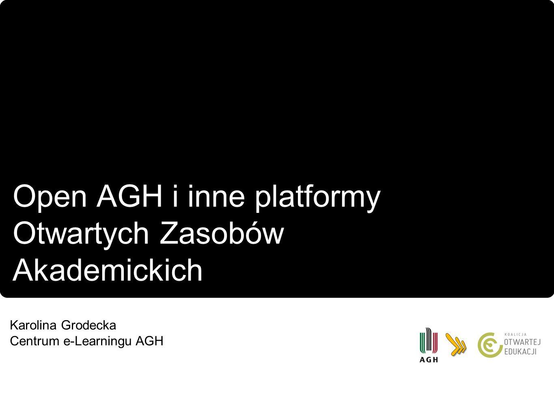 Open AGH i inne platformy Otwartych Zasobów Akademickich