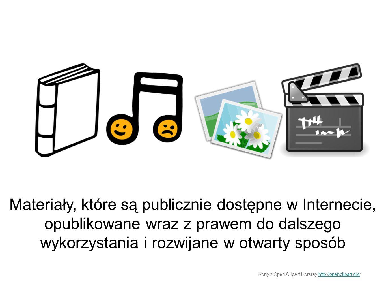 Materiały, które są publicznie dostępne w Internecie, opublikowane wraz z prawem do dalszego wykorzystania i rozwijane w otwarty sposób