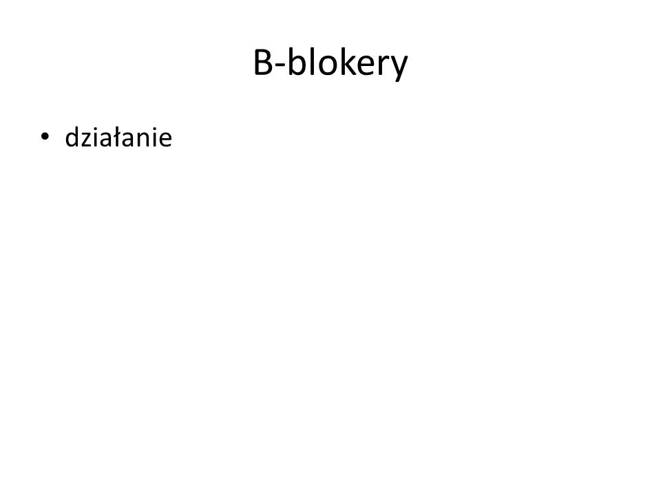 Β-blokery działanie