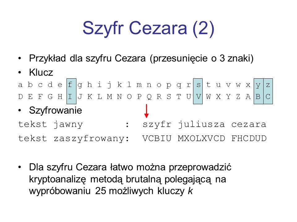 Szyfr Cezara (2) Przykład dla szyfru Cezara (przesunięcie o 3 znaki)