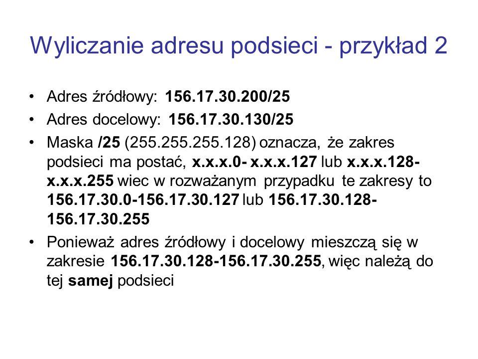 Wyliczanie adresu podsieci - przykład 2