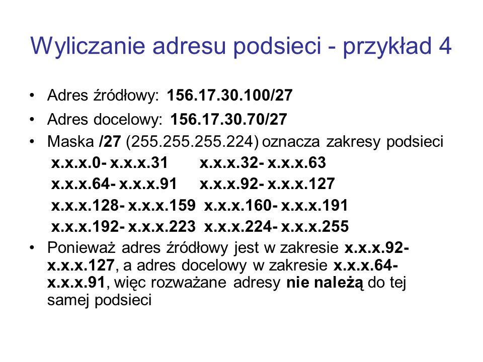 Wyliczanie adresu podsieci - przykład 4