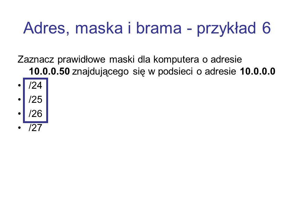 Adres, maska i brama - przykład 6
