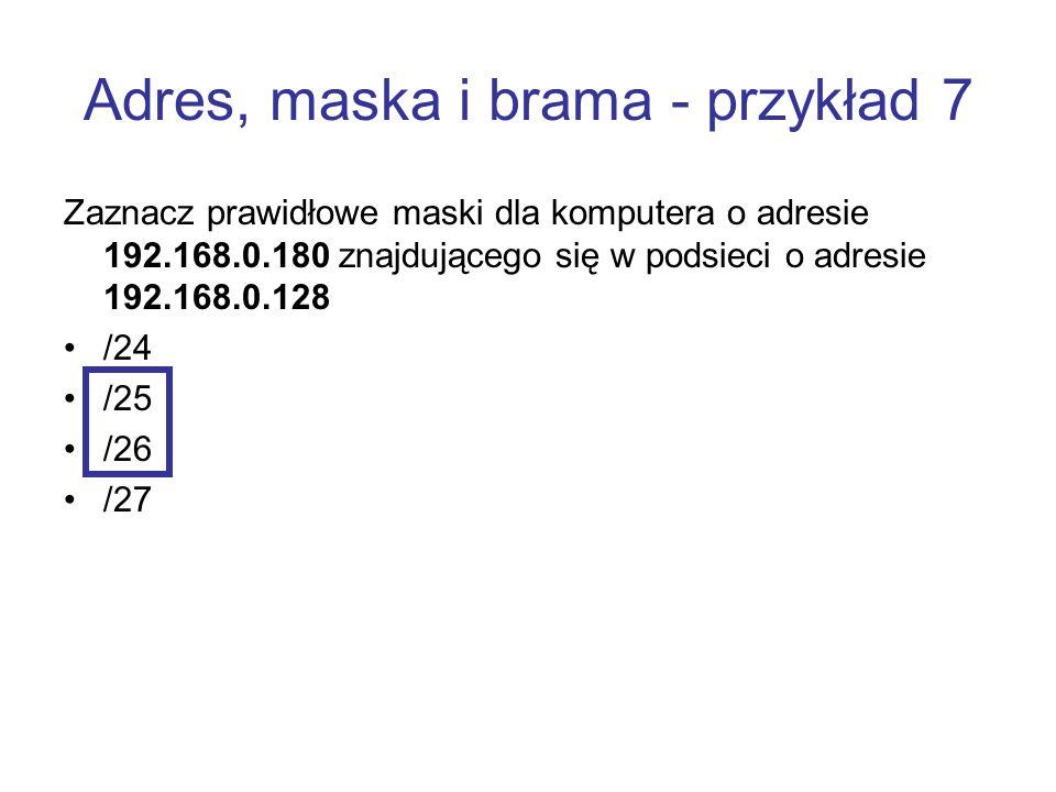 Adres, maska i brama - przykład 7