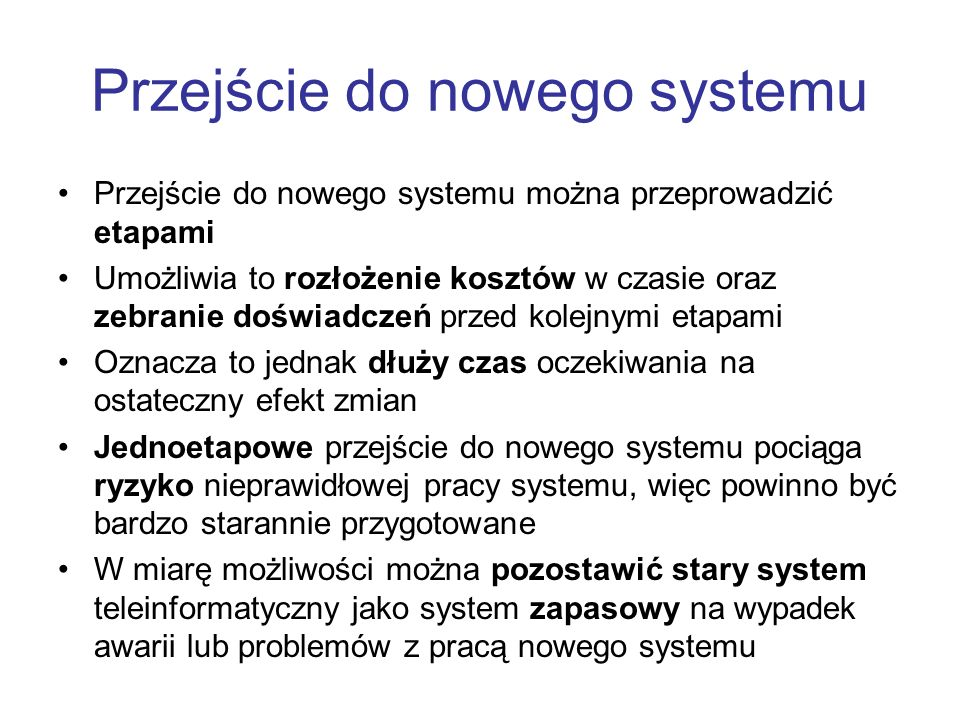 Przejście do nowego systemu