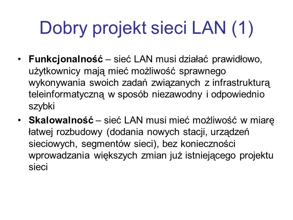 Dobry projekt sieci LAN (1)