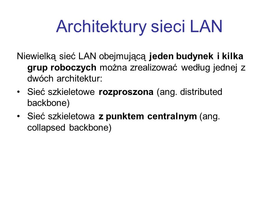 Architektury sieci LAN
