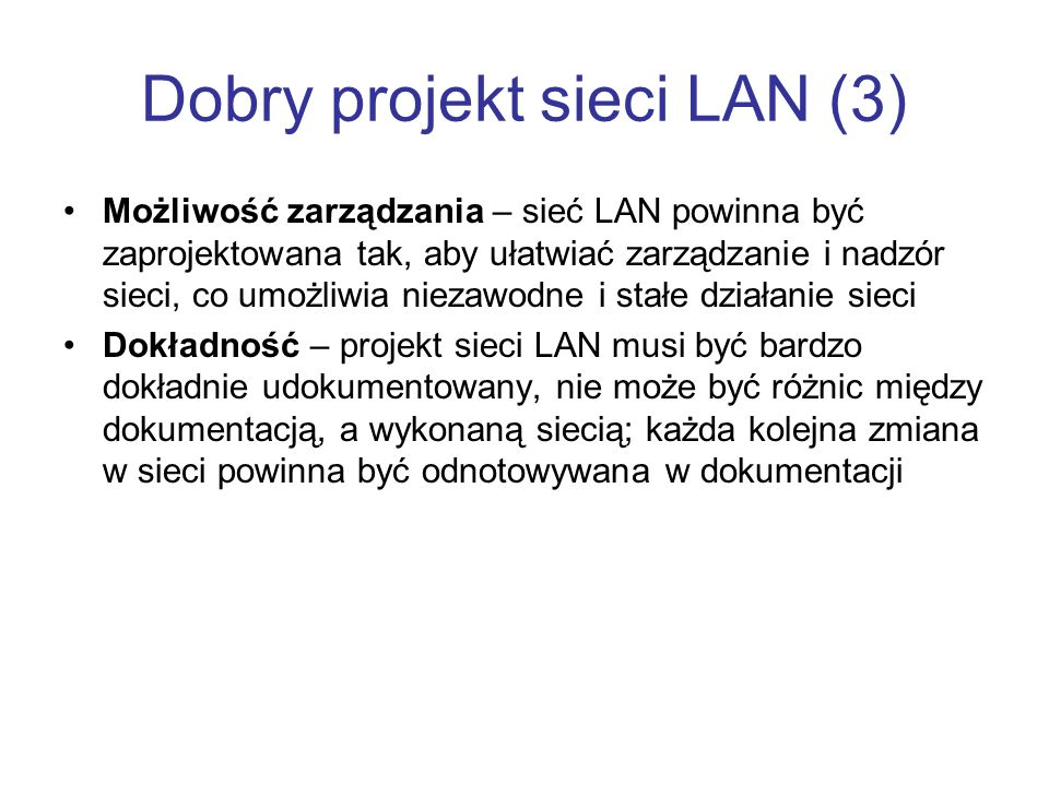 Dobry projekt sieci LAN (3)