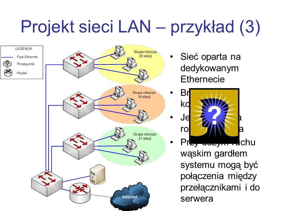 Projekt sieci LAN – przykład (3)