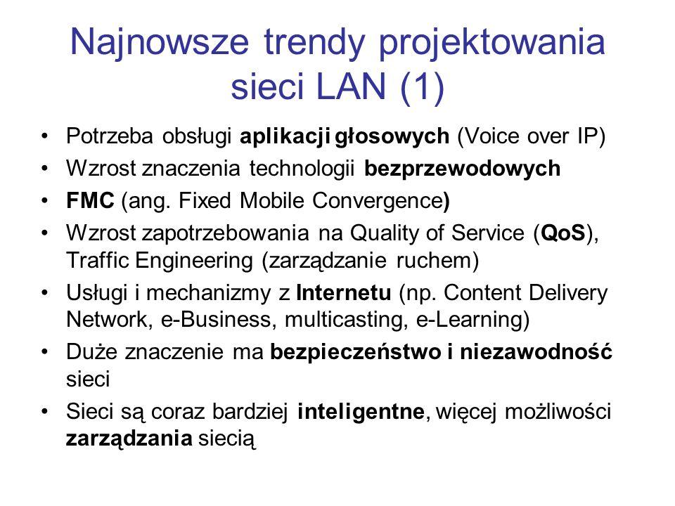 Najnowsze trendy projektowania sieci LAN (1)