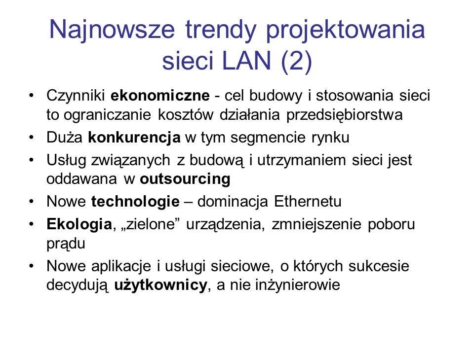 Najnowsze trendy projektowania sieci LAN (2)