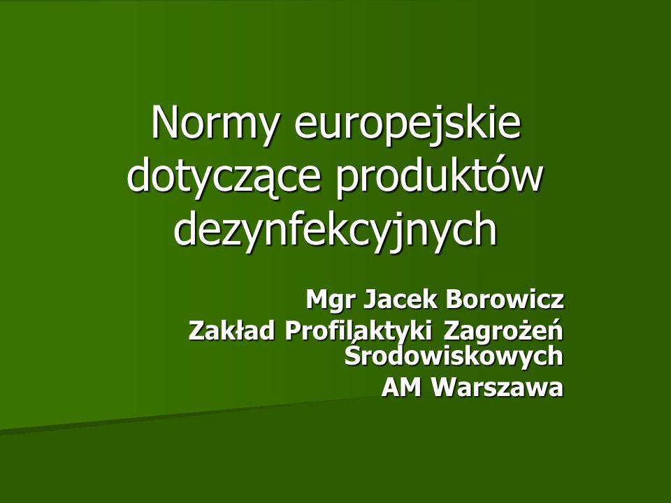 Normy europejskie dotyczące produktów dezynfekcyjnych