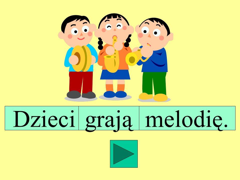 Dzieci grają melodię.