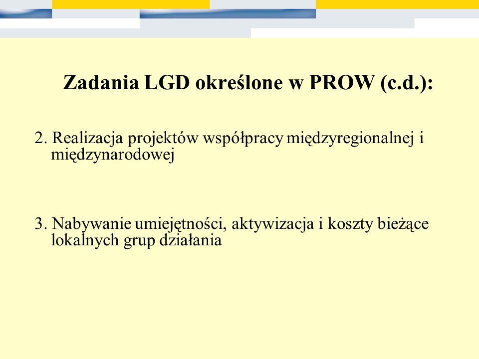 Zadania LGD określone w PROW (c.d.):