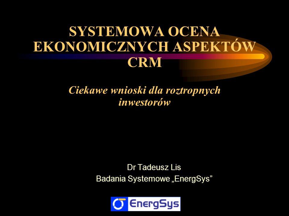 "Dr Tadeusz Lis Badania Systemowe ""EnergSys"