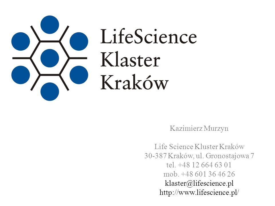 Life Science Kluster Kraków 30-387 Kraków, ul. Gronostajowa 7