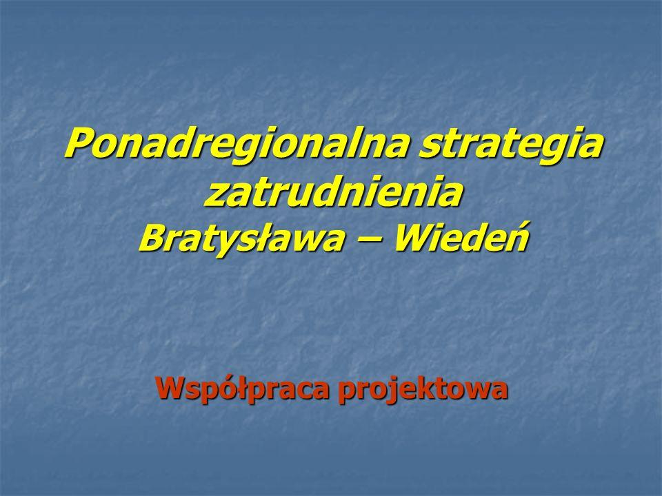 Ponadregionalna strategia zatrudnienia Bratysława – Wiedeń
