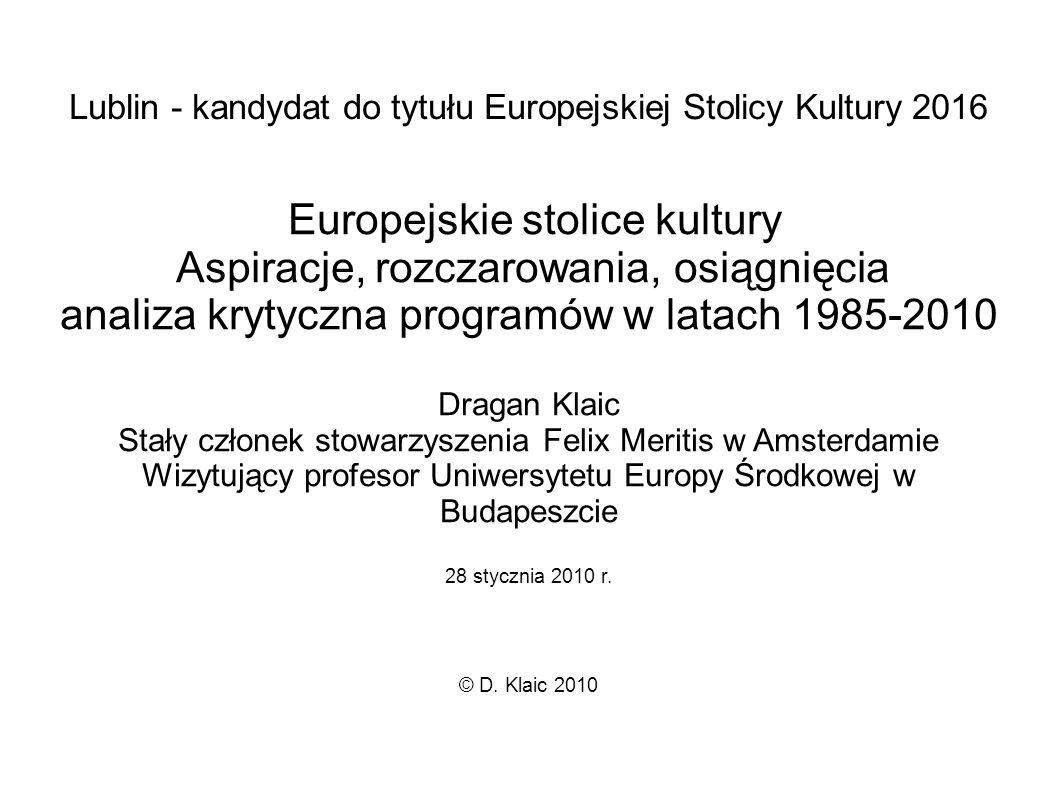 Europejskie stolice kultury Aspiracje, rozczarowania, osiągnięcia