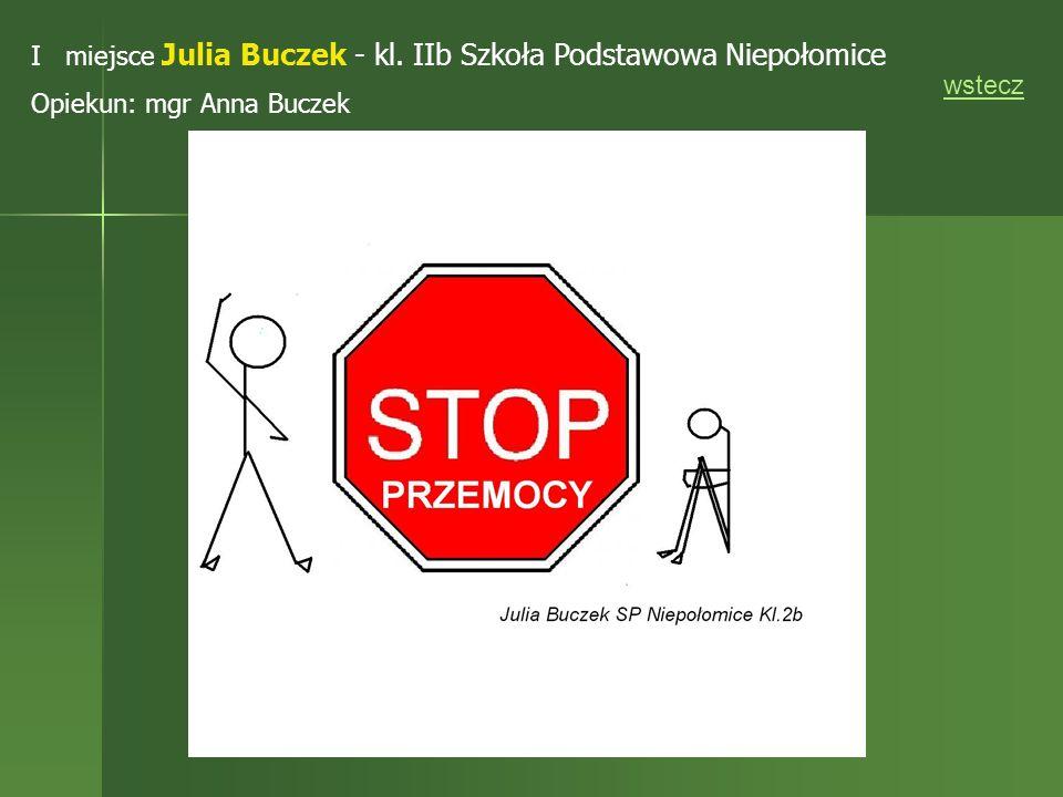 I miejsce Julia Buczek - kl. IIb Szkoła Podstawowa Niepołomice