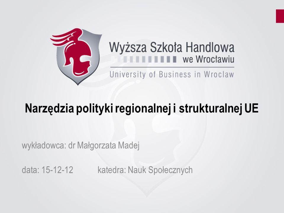 Narzędzia polityki regionalnej i strukturalnej UE