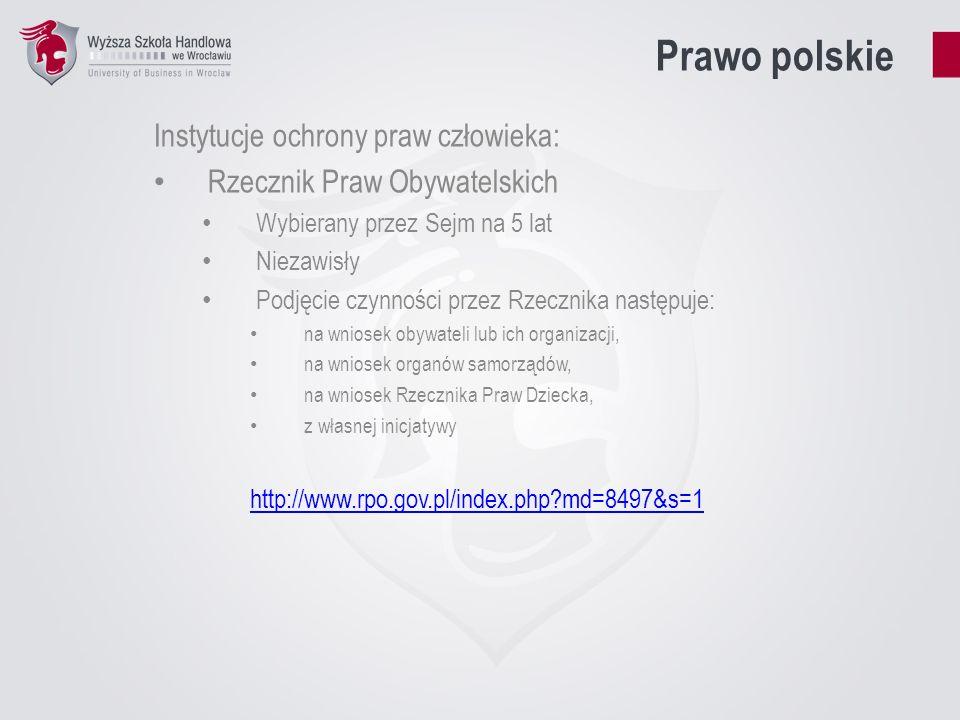 Prawo polskie Instytucje ochrony praw człowieka: