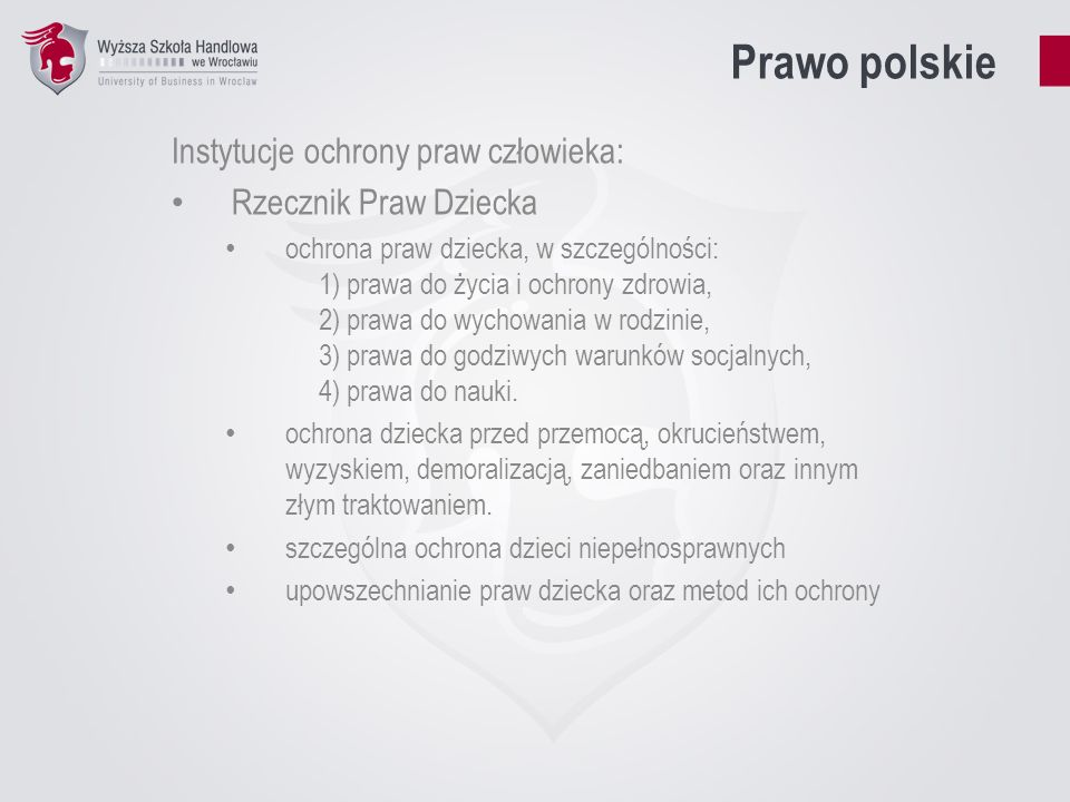 Prawo polskie Instytucje ochrony praw człowieka: Rzecznik Praw Dziecka