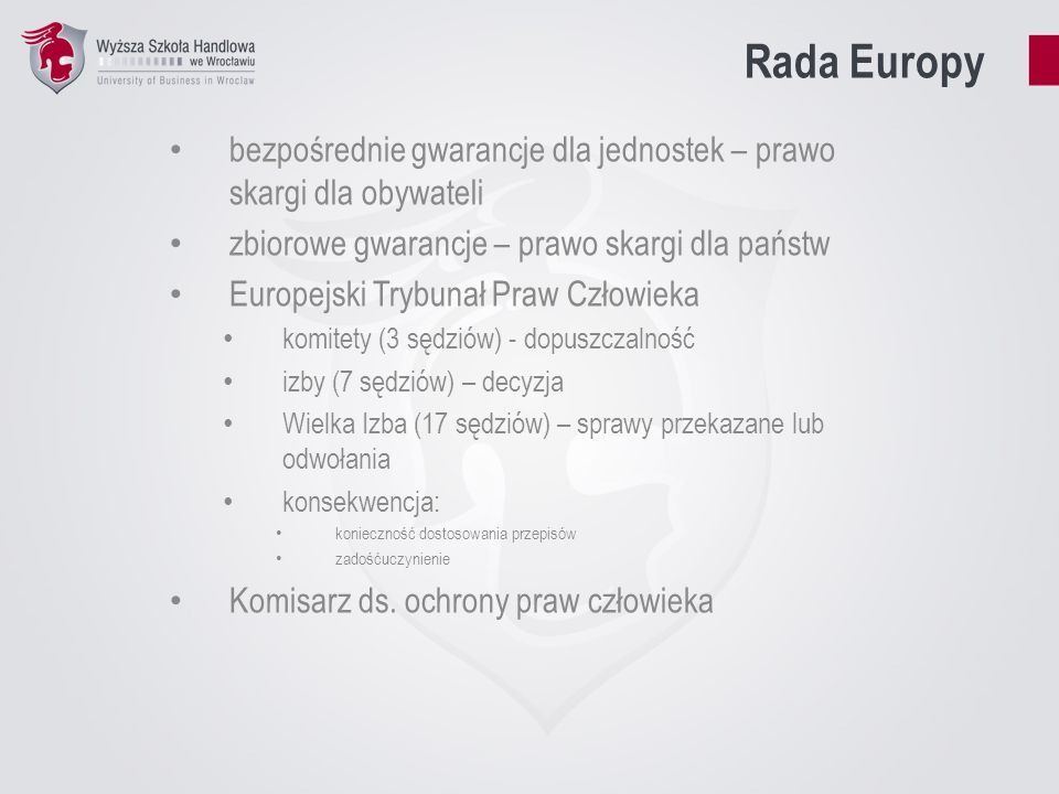 Rada Europybezpośrednie gwarancje dla jednostek – prawo skargi dla obywateli. zbiorowe gwarancje – prawo skargi dla państw.