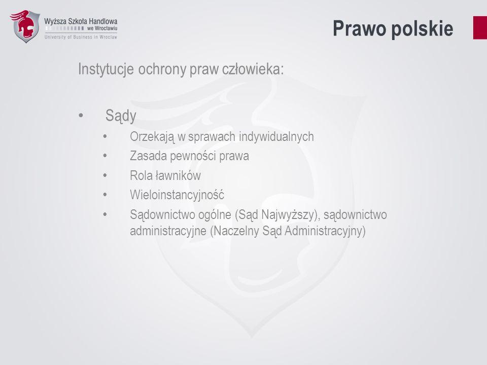 Prawo polskie Instytucje ochrony praw człowieka: Sądy
