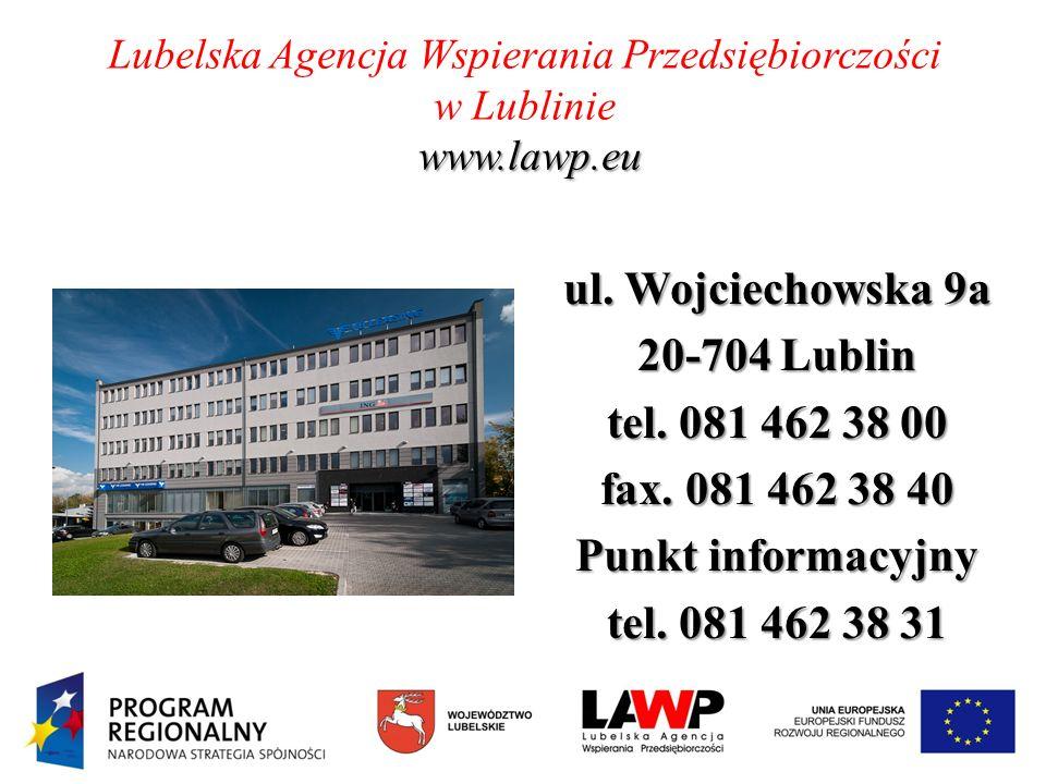 Lubelska Agencja Wspierania Przedsiębiorczości w Lublinie www.lawp.eu