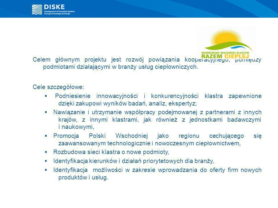 Celem głównym projektu jest rozwój powiązania kooperacyjnego, pomiędzy podmiotami działającymi w branży usług ciepłowniczych.