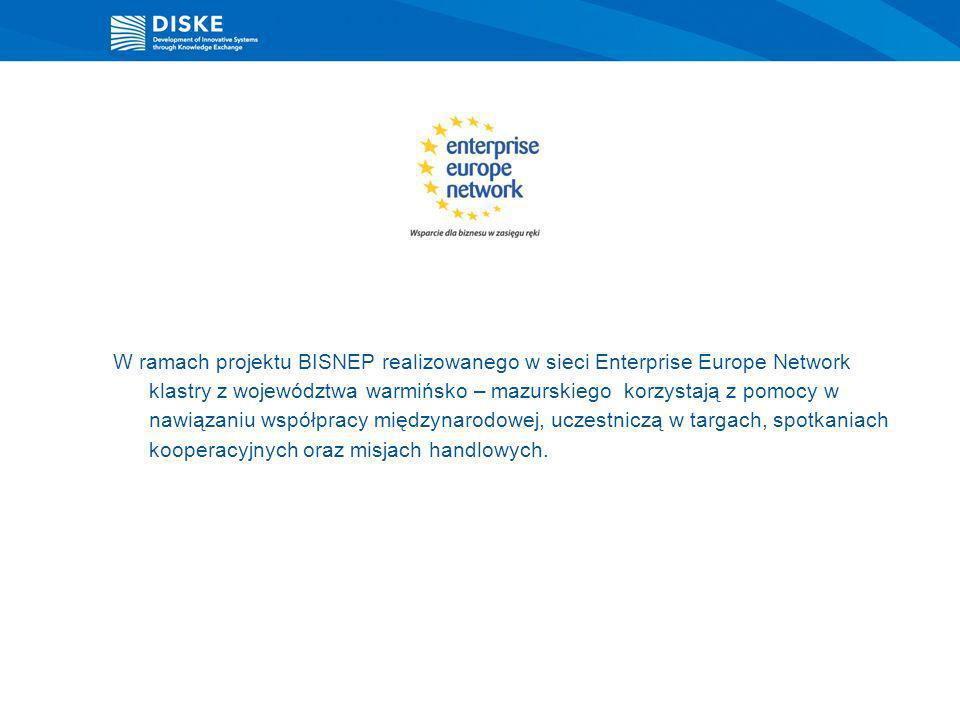 W ramach projektu BISNEP realizowanego w sieci Enterprise Europe Network klastry z województwa warmińsko – mazurskiego korzystają z pomocy w nawiązaniu współpracy międzynarodowej, uczestniczą w targach, spotkaniach kooperacyjnych oraz misjach handlowych.