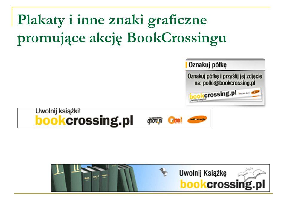 Plakaty i inne znaki graficzne promujące akcję BookCrossingu