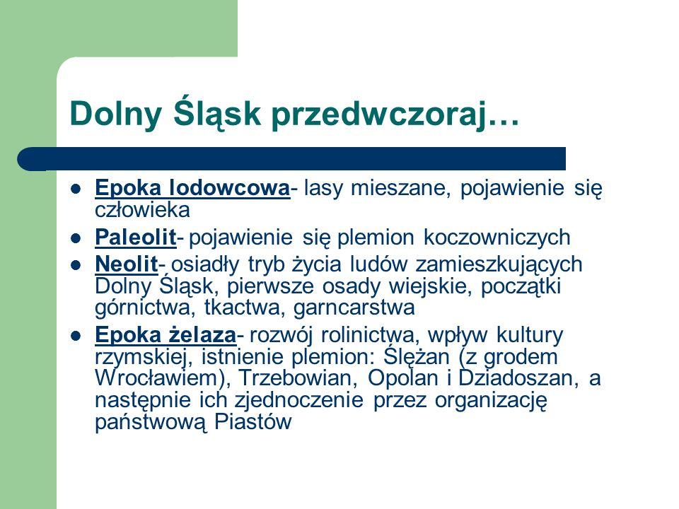 Dolny Śląsk przedwczoraj…