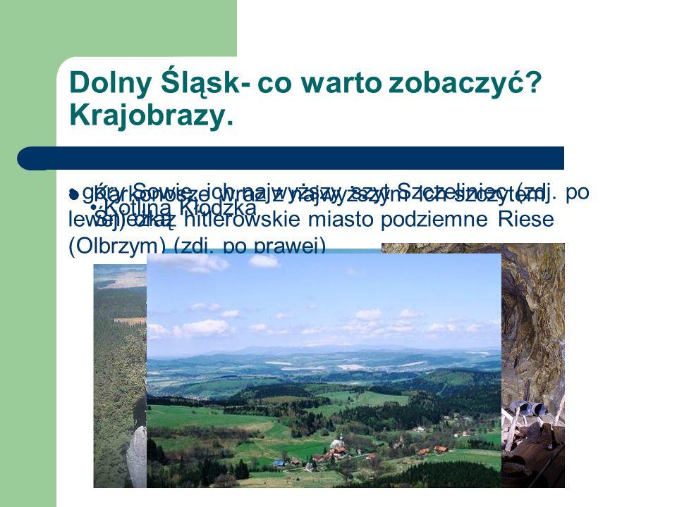Dolny Śląsk- co warto zobaczyć Krajobrazy.