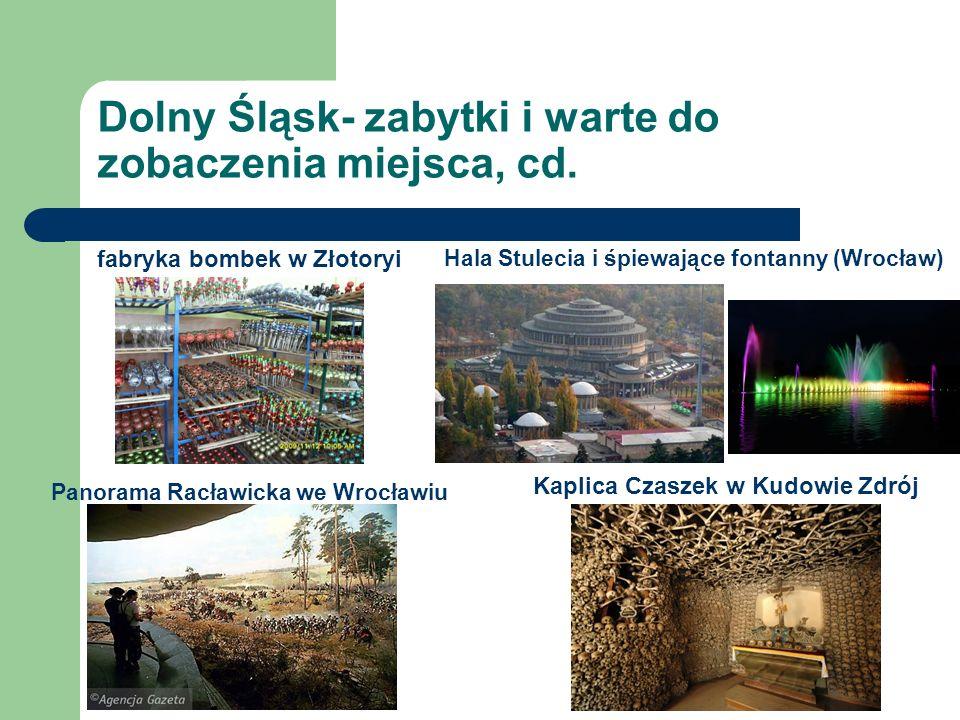 Dolny Śląsk- zabytki i warte do zobaczenia miejsca, cd.