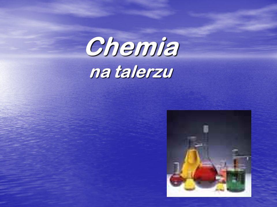 Chemia na talerzu