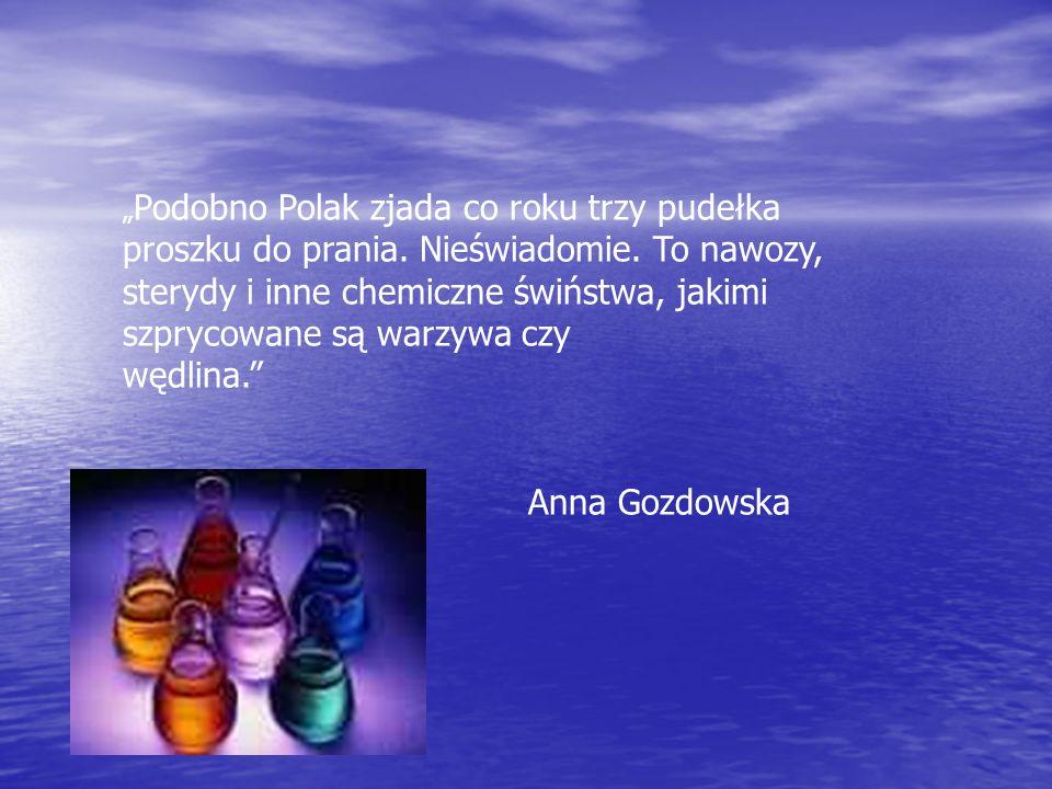 """""""Podobno Polak zjada co roku trzy pudełka proszku do prania"""