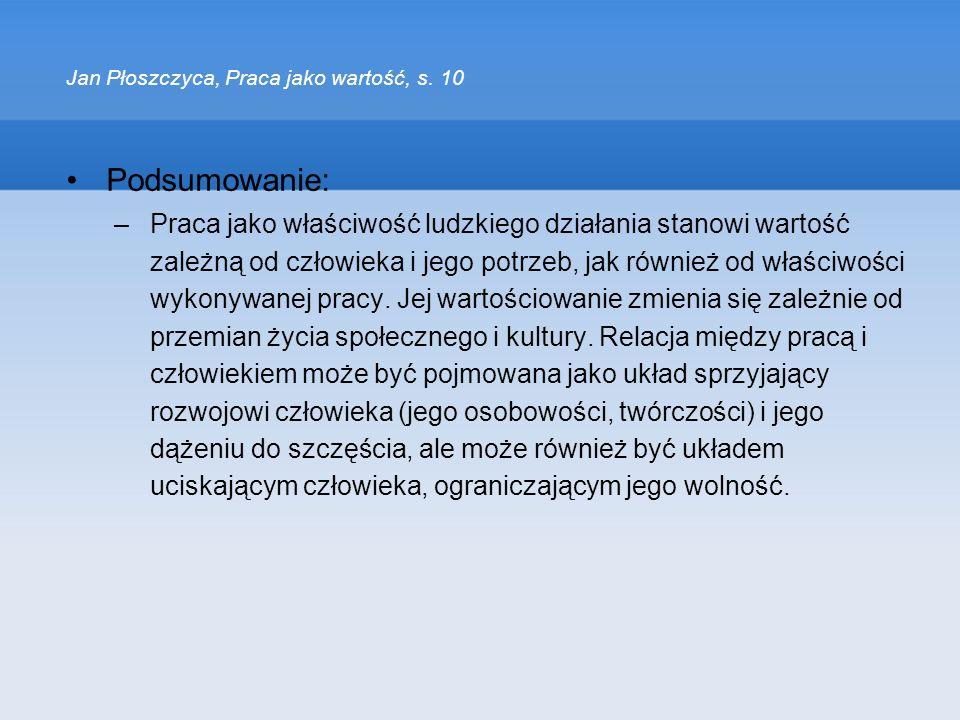 Jan Płoszczyca, Praca jako wartość, s. 10