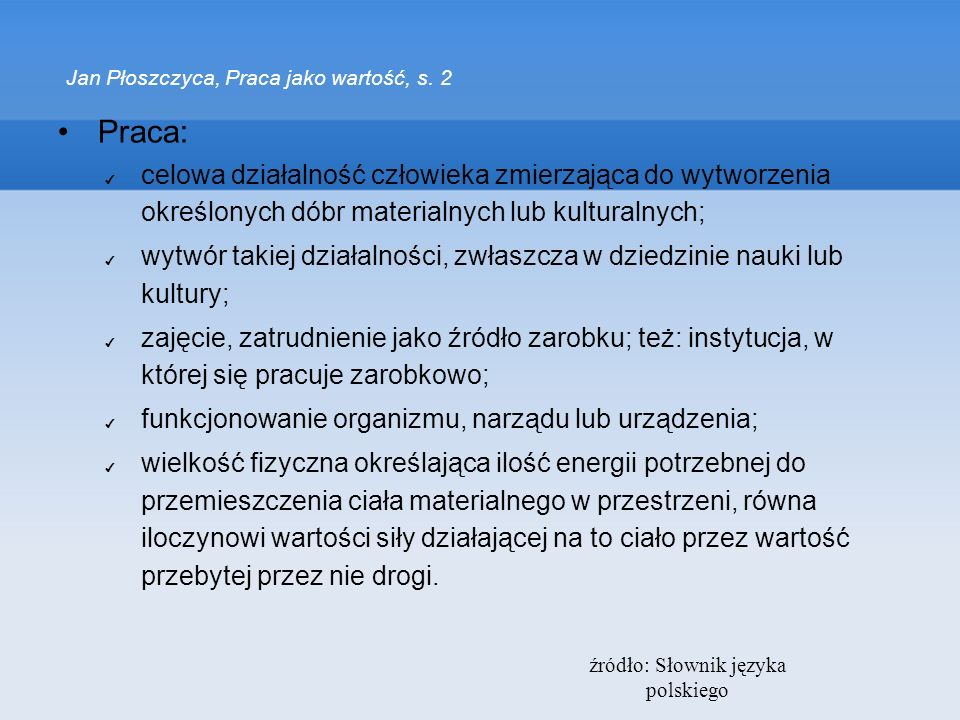 Jan Płoszczyca, Praca jako wartość, s. 2