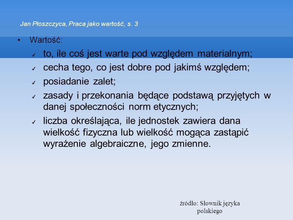 Jan Płoszczyca, Praca jako wartość, s. 3