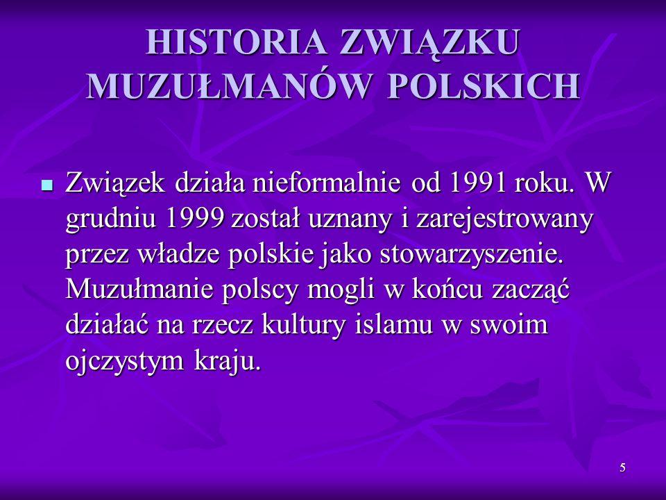 HISTORIA ZWIĄZKU MUZUŁMANÓW POLSKICH