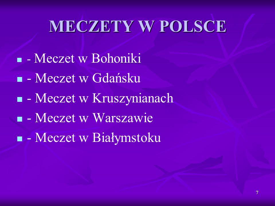 MECZETY W POLSCE - Meczet w Gdańsku - Meczet w Kruszynianach